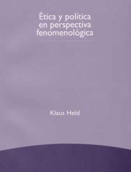 ETICA Y POLITICA EN PERSPECTIVA FENOMENOLOGICA
