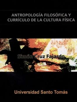 ANTROPOLOGIA FILOSOFICA Y CURRICULO DE LA CULTURA FISICA