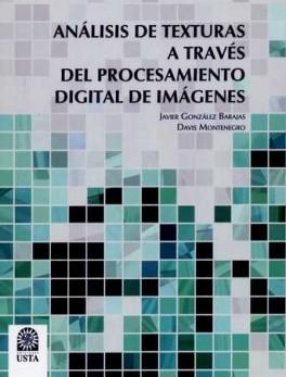 ANALISIS DE TEXTURAS A TRAVES DEL PROCESAMIENTO DIGITAL DE IMAGENES