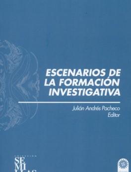 ESCENARIOS DE LA FORMACION INVESTIGATIVA