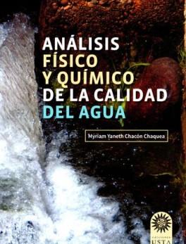 ANALISIS FISICO Y QUIMICO DE LA CALIDAD DEL AGUA