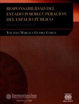 RESPONSABILIDAD DEL ESTADO POR RECUPERACION DEL ESPACIO PUBLICO