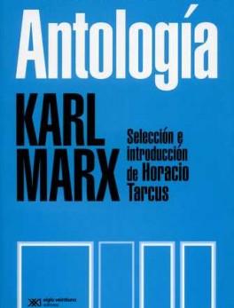 ANTOLOGIA KARL MARX