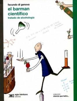 BARMAN CIENTIFICO (2A.ED). TRATADO DE ALCOHOLOGIA, EL