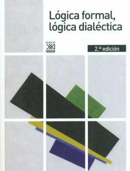 LOGICA FORMAL (2ªED) LOGICA DIALECTICA