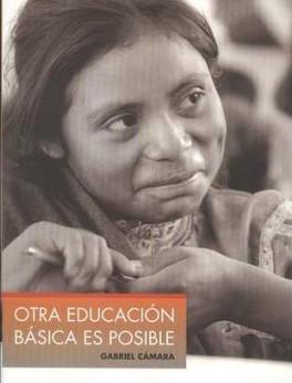 OTRA EDUCACION BASICA ES POSIBLE