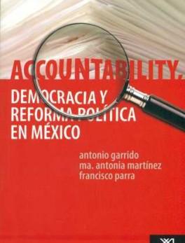 ACCOUNTABILITY DEMOCRACIA Y REFORMA POLITICA EN MEXICO