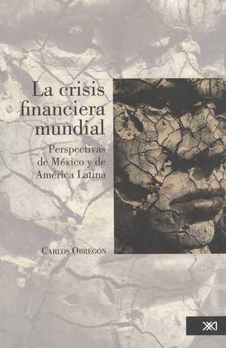 CRISIS FINANCIERA MUNDIAL, LA