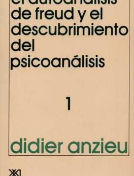 AUTOANALISIS DE FREUD (VOL.1) (7ª) Y EL DESCUBRIMIENTO DEL PSICOANALISIS, EL
