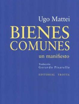 BIENES COMUNES. UN MANIFIESTO