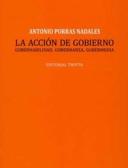 ACCION DE GOBIERNO. GOBERNABILIDAD GOBERNANZA GOBERMEDIA, LA
