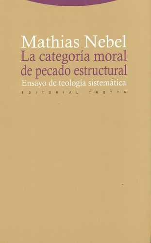 CATEGORIA MORAL DE PECADO ESTRUCTURAL. ENSAYO DE TEOLOGIA SISTEMATICA, LA