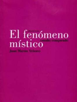 FENOMENO MISTICO. ESTUDIO COMPARADO, EL