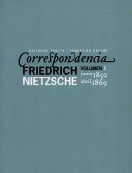 CORRESPONDENCIA F. NIETZSCHE VOL.I  JUNIO 1850 - ABRIL 1869