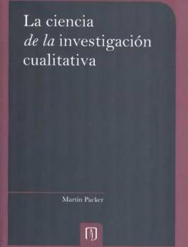 CIENCIA DE LA INVESTIGACION CUALITATIVA, LA