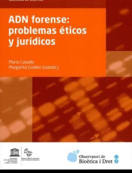 ADN FORENSE: PROBLEMAS ETICOS Y JURIDICOS