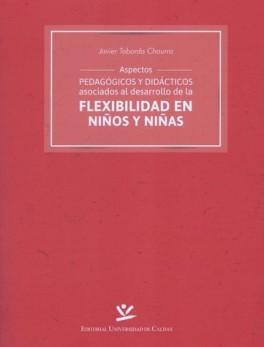 ASPECTOS PEDAGOGICOS Y DIDACTICOS ASOCIADOS AL DESARROLLO DE LA FLEXIBILIDAD EN NIÑOS Y NIÑAS