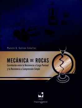 MECANICA DE ROCAS. CORRELACION ENTRE LA RESISTENCIA A CARGA PUNTUAL Y LA RESISTENCIA A COMPRESION SIMPLE