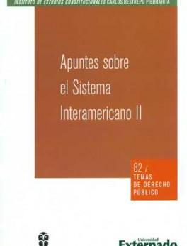 APUNTES SOBRE EL SISTEMA (I) INTERAMERICANO