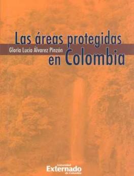 AREAS PROTEGIDAS EN COLOMBIA, LAS