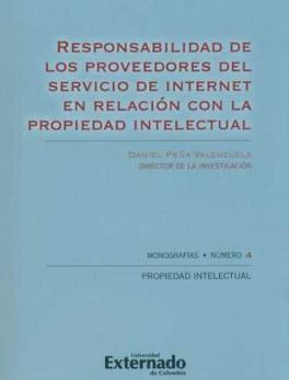 RESPONSABILIDAD DE LOS PROVEEDORES DEL SERVICIO DE INTERNET EN RELACION CON LA PROPIEDAD INTELECTUAL