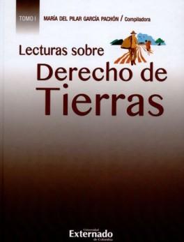 LECTURAS SOBRE DERECHO DE TIERRAS (I)