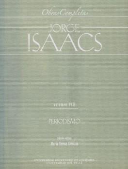 JORGE ISAACS VOL.VIII PERIODISMO