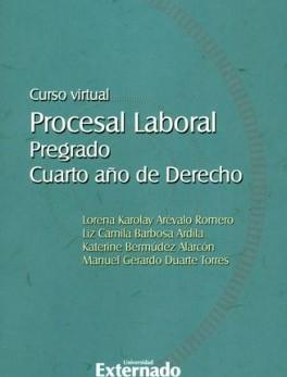 CURSO VIRTUAL PROCESAL LABORAL. PREGRADO CUARTO AÑO DE DERECHO