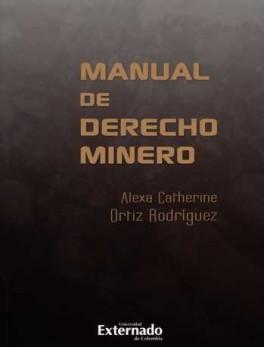 MANUAL DE DERECHO MINERO