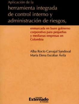 APLICACION DE LA HERRAMIENTA INTEGRADA DE CONTROL INTERNO Y ADMINISTRACION DE RIESGOS. EMPRESAS PYME
