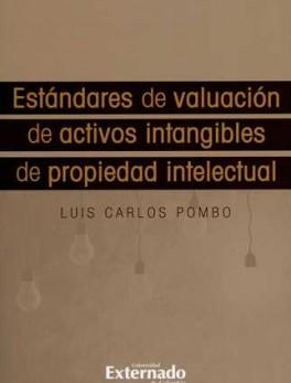 ESTANDARES DE VALUACION DE ACTIVOS INTANGIBLES DE PROPIEDAD INTELECTUAL