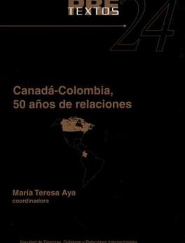 CANADA COLOMBIA 50 AÑOS DE RELACIONES