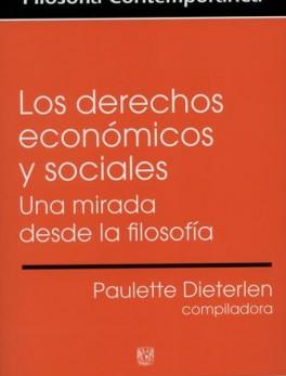 DERECHOS ECONOMICOS Y SOCIALES UNA MIRADA DESDE LA FILOSOFIA, LOS