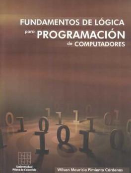 FUNDAMENTOS DE LOGICA PARA PROGRAMACION DE COMPUTADORES