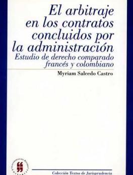 ARBITRAJE EN LOS CONTRATOS CONCLUIDOS POR LA ADMINISTRACION, EL