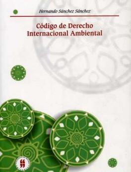 CODIGO DE DERECHO INTERNACIONAL AMBIENTAL