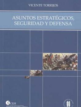 ASUNTOS ESTRATEGICOS SEGURIDAD Y DEFENSA