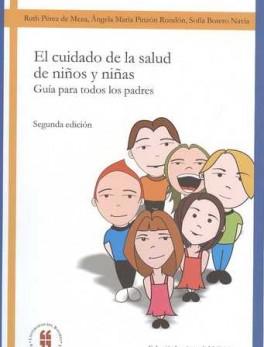 CUIDADO DE LA SALUD (2ª ED) DE NIÑOS Y NIÑAS, EL