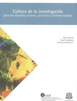 CULTURA DE LA INVESTIGACION PARA LOS ESTUDIOS URBANOS POLITICOS E INTERNACIONALES