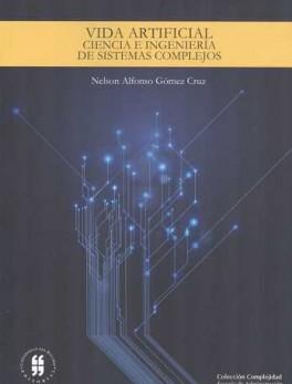 VIDA ARTIFICIAL CIENCIA E INGENIERIA DE SISTEMAS COMPLEJOS