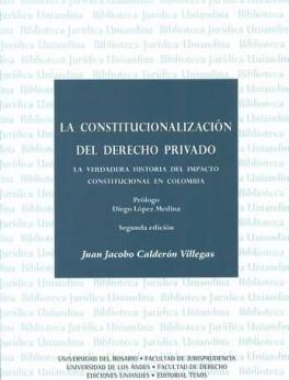 CONSTITUCIONALIZACION DEL (2ª) DERECHO PRIVADO, LA