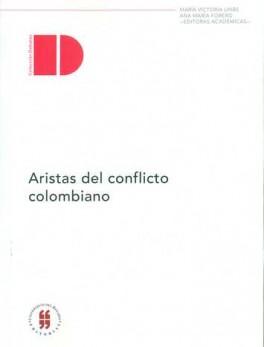 ARISTAS DEL CONFLICTO COLOMBIANO
