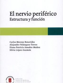 NERVIO PERIFERICO ESTRUCTURA Y FUNCION, EL
