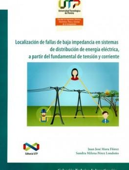 LOCALIZACION DE FALLAS DE BAJA IMPEDANCIA EN SISTEMAS DE DISTRIBUCION DE ENERGIA ELECTRICA A PARTIR DEL FUNDAM