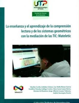 ENSEÑANZA Y EL APRENDIZAJE DE LA COMPRENSION LECTORA Y DE LOS SISTEMAS GEOMETRICOS CON LA MEDICION DE LAS TIC