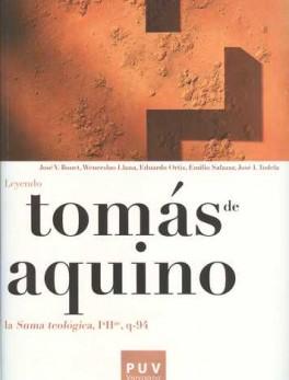 TOMAS DE AQUINO. LEYENDO LA SUMA TEOLOGICA