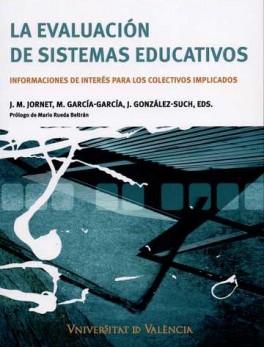 EVALUACION DE SISTEMAS EDUCATIVOS, LA
