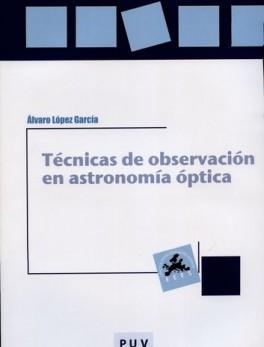 TECNICAS DE OBSERVACION EN ASTRONOMIA OPTICA