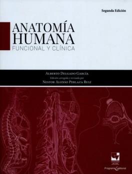 ANATOMIA HUMANA FUNCIONAL (2ª ED) Y CLINICA