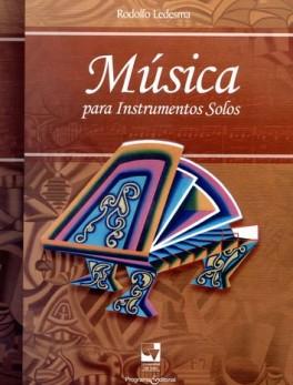 MUSICA PARA INSTRUMENTOS SOLOS (+CD)